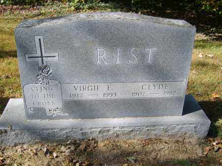 RIST, CLYDE - Gallia County, Ohio   CLYDE RIST - Ohio Gravestone Photos