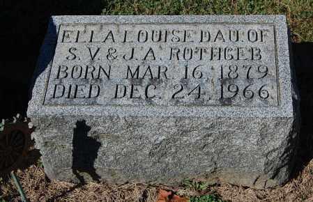ROTHGEB, ELLA LOUISE - Gallia County, Ohio   ELLA LOUISE ROTHGEB - Ohio Gravestone Photos
