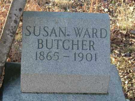 WARD BUTCHER, SUSAN - Gallia County, Ohio | SUSAN WARD BUTCHER - Ohio Gravestone Photos