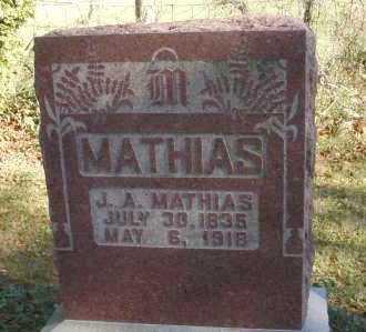 MATHIAS, J.A. - Hocking County, Ohio | J.A. MATHIAS - Ohio Gravestone Photos