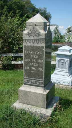 FAIR, ELAH - Holmes County, Ohio   ELAH FAIR - Ohio Gravestone Photos
