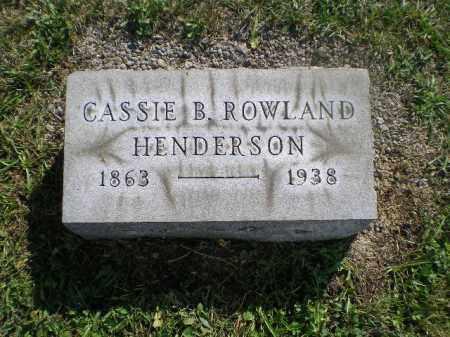 ROWLAND HENDERSON, CASSIE B - Jefferson County, Ohio | CASSIE B ROWLAND HENDERSON - Ohio Gravestone Photos