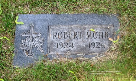MOHR, ROBERT - Lucas County, Ohio   ROBERT MOHR - Ohio Gravestone Photos