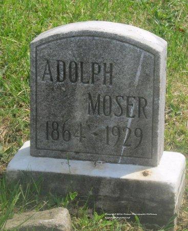 MOSER, ADOLPH - Lucas County, Ohio | ADOLPH MOSER - Ohio Gravestone Photos