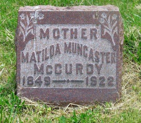 MUNCASTER MCCURDY, MATILDA - Lucas County, Ohio   MATILDA MUNCASTER MCCURDY - Ohio Gravestone Photos