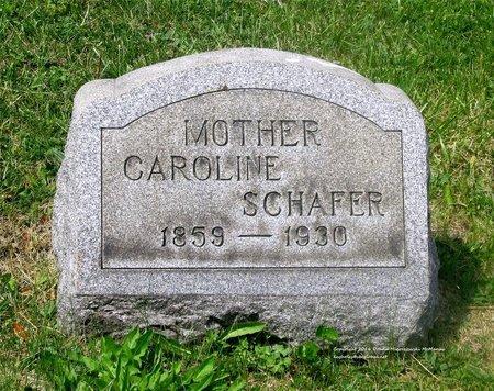 SCHAFER, CAROLINE - Lucas County, Ohio | CAROLINE SCHAFER - Ohio Gravestone Photos