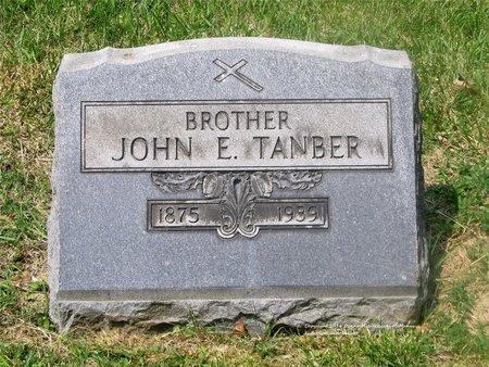TANBER, JOHN E. - Lucas County, Ohio   JOHN E. TANBER - Ohio Gravestone Photos