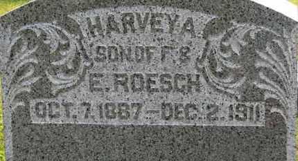 ROESCH, HARVEY A. - Marion County, Ohio | HARVEY A. ROESCH - Ohio Gravestone Photos