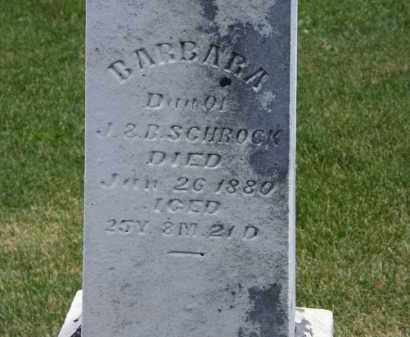 SCHROCK, BARBARA - Marion County, Ohio | BARBARA SCHROCK - Ohio Gravestone Photos