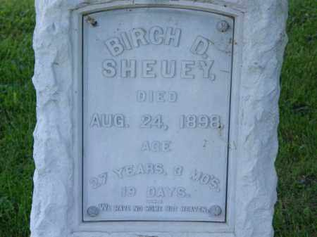 SHEUEY, BIRCH D. - Marion County, Ohio | BIRCH D. SHEUEY - Ohio Gravestone Photos