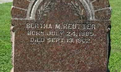 REUTTER, BERTHA M. - Medina County, Ohio   BERTHA M. REUTTER - Ohio Gravestone Photos