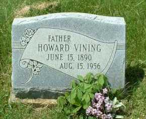 VINING, HOWARD - Meigs County, Ohio | HOWARD VINING - Ohio Gravestone Photos