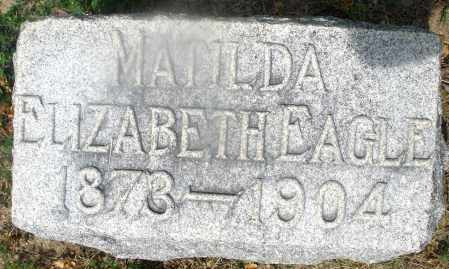 EAGLE, MATILDA ELIZABETH - Montgomery County, Ohio | MATILDA ELIZABETH EAGLE - Ohio Gravestone Photos