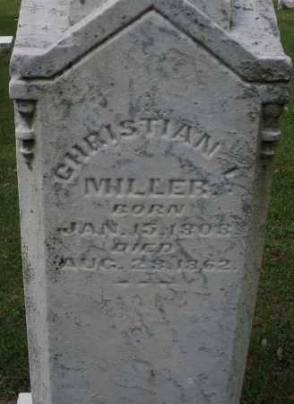 MILLER, CHRISTIAN - Montgomery County, Ohio | CHRISTIAN MILLER - Ohio Gravestone Photos