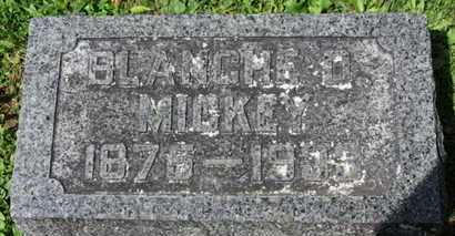 MICKEY, BLANCHE D. - Morrow County, Ohio   BLANCHE D. MICKEY - Ohio Gravestone Photos