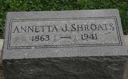 SHROATS, ANNETTA J. - Morrow County, Ohio | ANNETTA J. SHROATS - Ohio Gravestone Photos