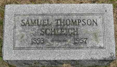 SCHLEICH, SAMUEL THOMPSON - Pickaway County, Ohio   SAMUEL THOMPSON SCHLEICH - Ohio Gravestone Photos