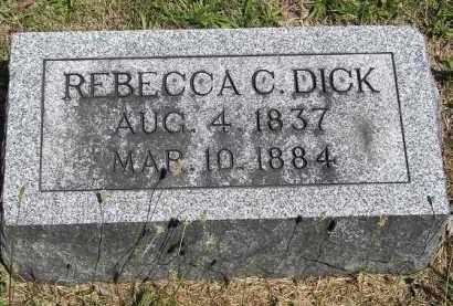 DICK, REBECCA C. - Putnam County, Ohio   REBECCA C. DICK - Ohio Gravestone Photos