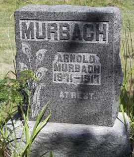 MURBACH, ARNOLD - Putnam County, Ohio   ARNOLD MURBACH - Ohio Gravestone Photos
