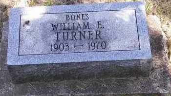 TURNER, WILLIAM E. - Putnam County, Ohio | WILLIAM E. TURNER - Ohio Gravestone Photos