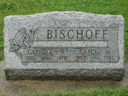BISCHOFF, GRACE M. - Richland County, Ohio | GRACE M. BISCHOFF - Ohio Gravestone Photos
