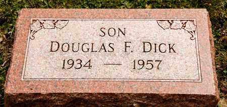 DICK, DOUGLAS F - Richland County, Ohio | DOUGLAS F DICK - Ohio Gravestone Photos