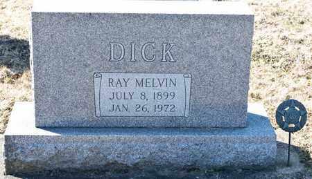 DICK, RAY MELVIN - Richland County, Ohio | RAY MELVIN DICK - Ohio Gravestone Photos