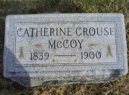 CROUSE MCCOY, CATHERINE - Ross County, Ohio | CATHERINE CROUSE MCCOY - Ohio Gravestone Photos