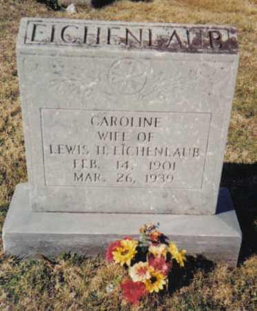 EICHENLAUB, CAROLINE - Scioto County, Ohio | CAROLINE EICHENLAUB - Ohio Gravestone Photos