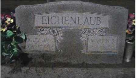 EICHENLAUB, DOLLY JANE - Scioto County, Ohio | DOLLY JANE EICHENLAUB - Ohio Gravestone Photos