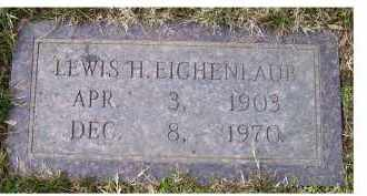 EICHENLAUB, LEWIS H. - Scioto County, Ohio | LEWIS H. EICHENLAUB - Ohio Gravestone Photos