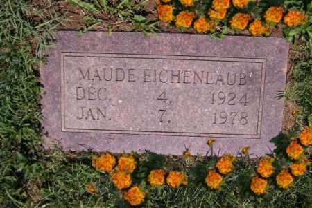 EICHENLAUB, MAUDE M - Scioto County, Ohio | MAUDE M EICHENLAUB - Ohio Gravestone Photos