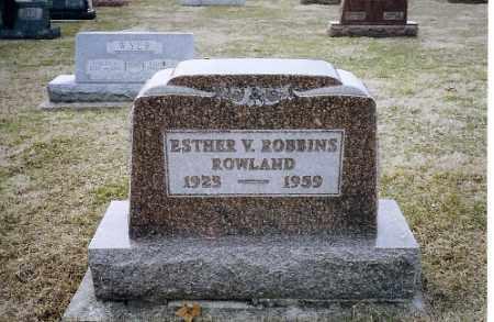 ROBBINS ROWLAND, ESTHER V. - Shelby County, Ohio   ESTHER V. ROBBINS ROWLAND - Ohio Gravestone Photos