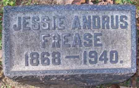 FREASE, JESSIE ANDRUS - Stark County, Ohio | JESSIE ANDRUS FREASE - Ohio Gravestone Photos