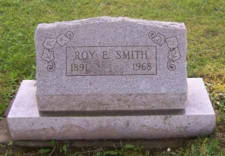 SMITH, ROY E. - Stark County, Ohio | ROY E. SMITH - Ohio Gravestone Photos