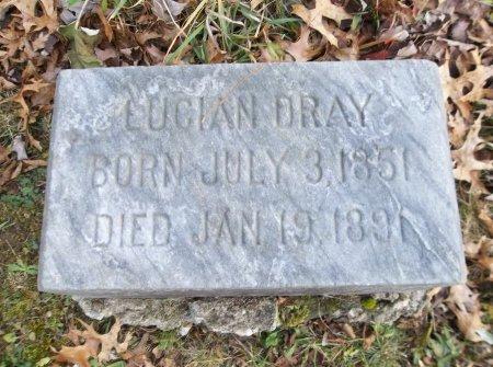 DRAY, LUCIAN - Trumbull County, Ohio | LUCIAN DRAY - Ohio Gravestone Photos