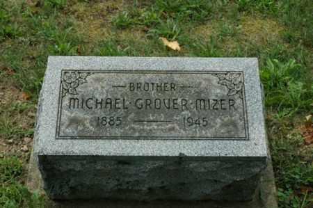 MIZER, MICHAEL GROVER - Tuscarawas County, Ohio | MICHAEL GROVER MIZER - Ohio Gravestone Photos