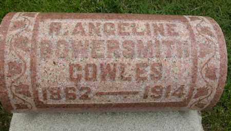 BOWERSMITH COWLES, R. ANGELINE - Union County, Ohio | R. ANGELINE BOWERSMITH COWLES - Ohio Gravestone Photos
