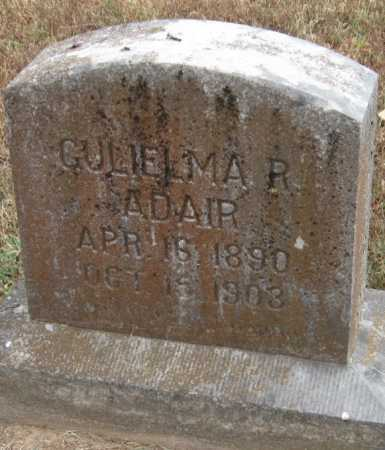 ADAIR, GULIELMA R - Adair County, Oklahoma | GULIELMA R ADAIR - Oklahoma Gravestone Photos