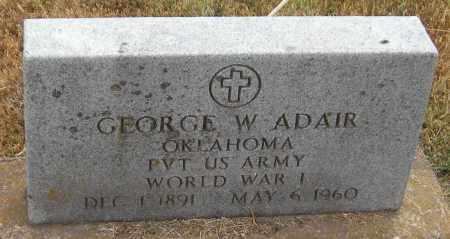 ADAIR (WORLD WARI), GEORGE W - Adair County, Oklahoma | GEORGE W ADAIR (WORLD WARI) - Oklahoma Gravestone Photos