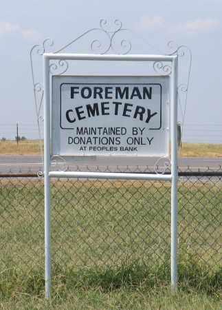 *FOREMAN CEMETERY SIGN, . - Adair County, Oklahoma | . *FOREMAN CEMETERY SIGN - Oklahoma Gravestone Photos