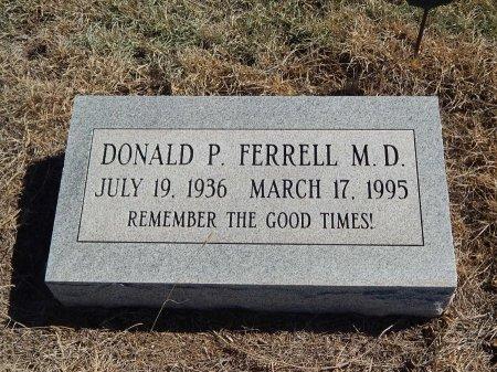 FERRELL, DONALD P (DOCTOR) - Alfalfa County, Oklahoma | DONALD P (DOCTOR) FERRELL - Oklahoma Gravestone Photos