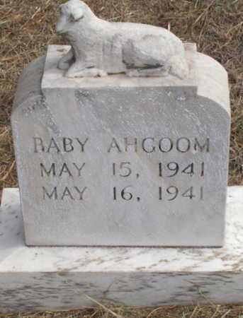 AHGOOM, BABY - Caddo County, Oklahoma | BABY AHGOOM - Oklahoma Gravestone Photos