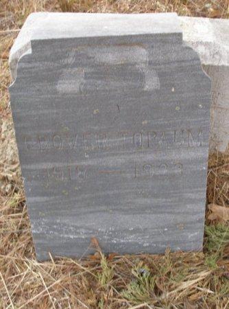 TOPAUM, GROVER - Caddo County, Oklahoma   GROVER TOPAUM - Oklahoma Gravestone Photos