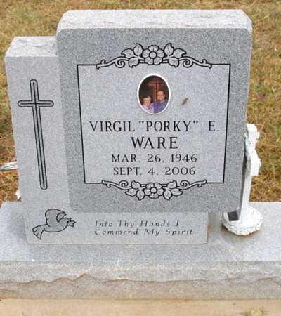"WARE, VIRGIL E ""PORKY"" - Caddo County, Oklahoma | VIRGIL E ""PORKY"" WARE - Oklahoma Gravestone Photos"
