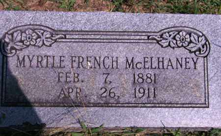 FRENCH MCELHANEY, MYRTLE - Cherokee County, Oklahoma | MYRTLE FRENCH MCELHANEY - Oklahoma Gravestone Photos