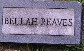 REAVES, BEULAH - Cherokee County, Oklahoma | BEULAH REAVES - Oklahoma Gravestone Photos