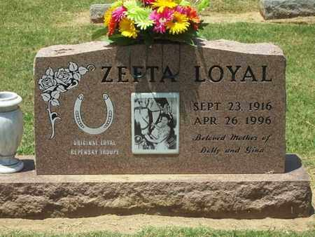 LOYAL, ZEFTA - Choctaw County, Oklahoma | ZEFTA LOYAL - Oklahoma Gravestone Photos