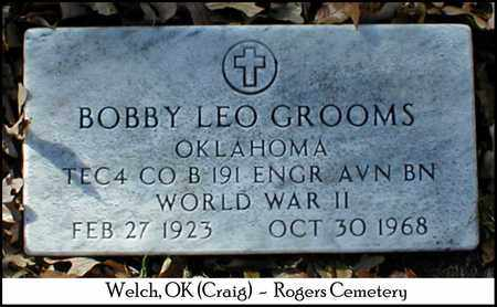 GROOM (VETERAN WWII), BOBBY LEO - Craig County, Oklahoma | BOBBY LEO GROOM (VETERAN WWII) - Oklahoma Gravestone Photos