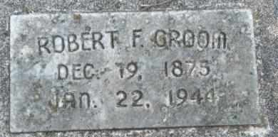 GROOM, ROBERT F - Craig County, Oklahoma | ROBERT F GROOM - Oklahoma Gravestone Photos